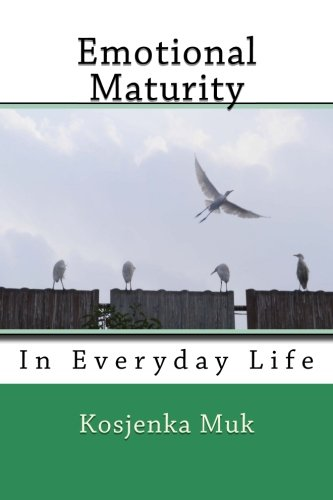 Emotional Maturity: In Everyday Life