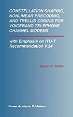 This book is an excellent reference for those working in the broad fields of communication theory, information theory, and modem design. It is essential for researchers in modulation and coding for voiceband telephone line modems; signal cons...