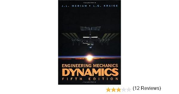 Engineering mechanics dynamics volume 2 j l meriam l g engineering mechanics dynamics volume 2 j l meriam l g kraige 9780471406457 amazon books fandeluxe Gallery