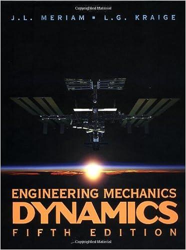 Engineering mechanics dynamics volume 2 j l meriam l g engineering mechanics dynamics volume 2 volume 2 edition fandeluxe Gallery