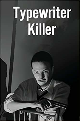 Image - Typewriter Killer by John F. Carr
