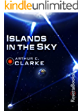 Islands in the Sky (Arthur C. Clarke Collection)