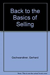 Back to the Basics of Selling