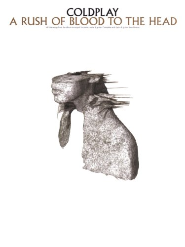 (Coldplay - A Rush of Blood to the Head Songbook: A