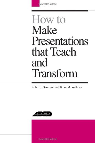 How to Make Presentations That Teach and Transform