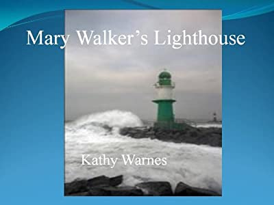 Mary Walker's Lighthouse