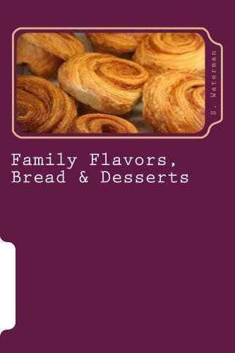 Family Flavors, Bread & Desserts