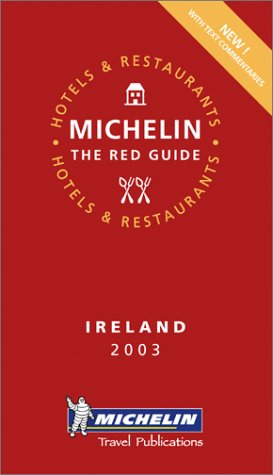 Read Online Michelin Red Guide 2003 Ireland pdf epub
