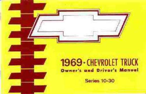 1969 CHEVY TRUCK & PICKUP OWNERS INSTRUCTION & OPERATING MANUAL - GUIDE - C, K, & P model trucks 2- or 4-wheel drive, ½, ¾, & 1-ton, Suburban, pickup, stepside, fleetside, panel, P-Chassis, Stepvan, forward control. CHEVROLET 69 PDF