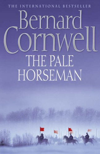 The Pale Horseman (The Last Kingdom Series, Book 2) (Alfred ...