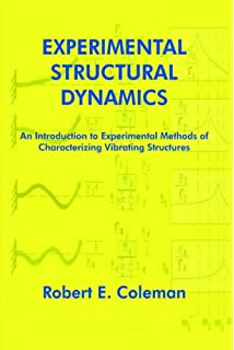 Structural dynamics martin williams 9780415427326 amazon books experimental structural dynamics an introduction to experimental methods of characterizing vibrating structures fandeluxe Choice Image