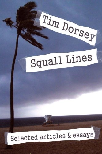 Squall Line - Squall Lines: Selected articles & essays