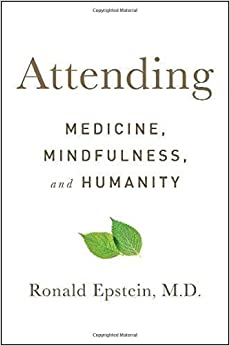 Book Attending: Medicine, Mindfulness, and Humanity