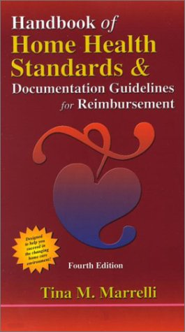 handbook-of-home-health-standards-and-documentation-guidelines-for-reimbursement-4th-edition