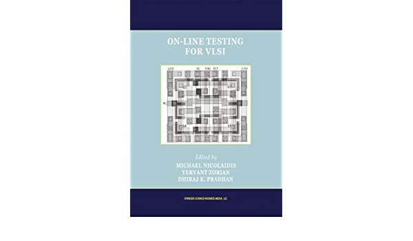 On-Line Testing for VLSI (Frontiers in Electronic Testing)
