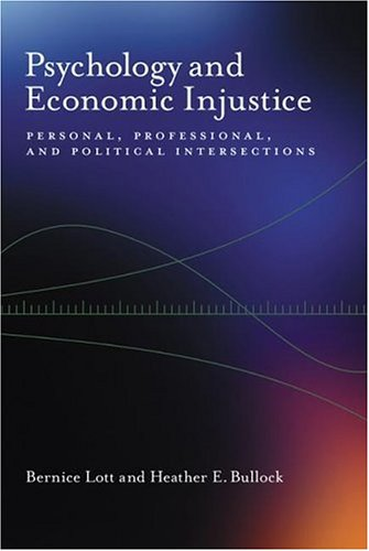 Psychology And Economic Injustice: Personal, Professional, And Political Intersections (Psychology of Women)