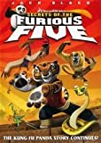 Secret of the Furious Five: The Kung Fu Panda Story Continues