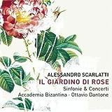 Alessandro Scarlatti: Il Giardino di Rose (Sinfonie & Concertos) - Accademia Bizantina / Ottavio Dantone