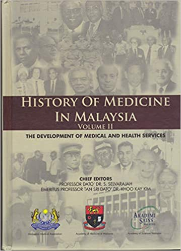Kean Health Services >> The History Of Medicine And Health In Malaysia Lim Kean