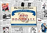 Legends of Pro Football NFL unsigned Greatest Moments in History New York Times Historic Newspaper Compilation
