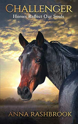 - Challenger: Horses Reflect Our Souls
