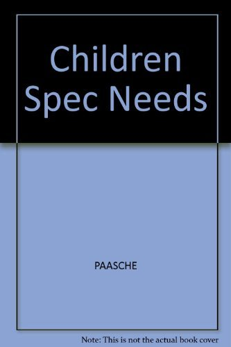 Children With Special Needs in Early Childhood Settings: Identification, Intervention, Mainstreaming by Paasche Carol L. Gorrill Lola Strom Bev (1989-07-01) Spiral-bound