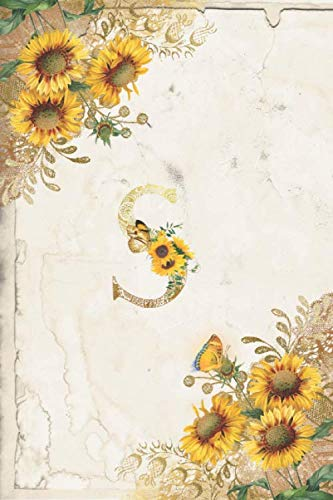 (Vintage Sunflower Notebook: Sunflower Journal, Monogram Letter S Blank Lined and Dot Grid Paper with Interior Pages Decorated With More Sunflowers:Small)