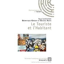 Le Touriste et l'Habitant (Sciences humaines et sociales) (French Edition)