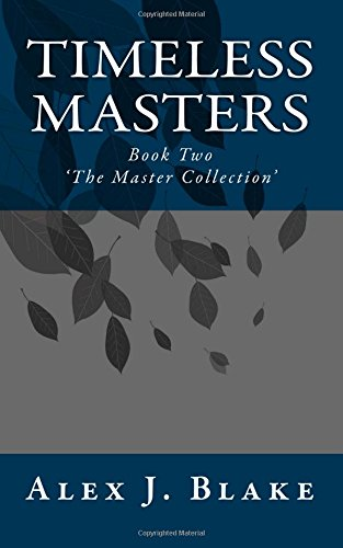 Download Timeless Masters (M/M): Book Two of 'The Master Collection' (Volume 2) PDF