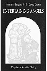 Entertaining Angels: Hospitality Programs for the Caring Church Paperback