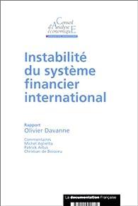 Instabilité du système financier international par Olivier Davanne