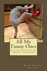 All My Funny Ones: A Collection of Short Stories Paperback