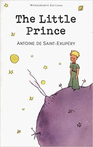 The Little Prince Wordsworth Childrens Classics Amazoncouk