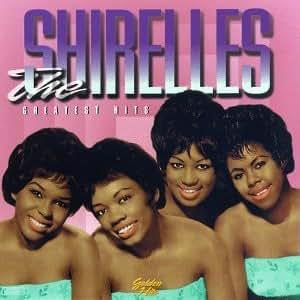 Shirelles Shirelles Greatest Hits Eclipse Amazon