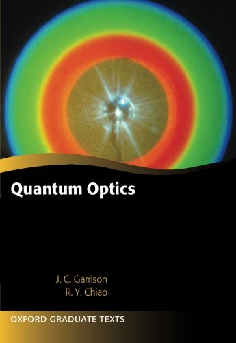 Quantum Optics (Oxford Graduate Texts)