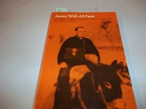 Away with All Pests: An English Surgeon in People's China, - Colorado Denver Mall In