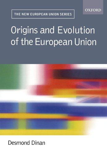 Origins and Evolution of the EU (New European Union Series)