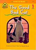 The Good Bad Cat, Nancy Antle, 0887430120