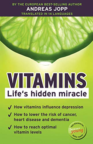 Vitamins. Life´s hidden miracle.