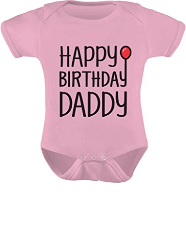 TeeStars - Happy Birthday Daddy Cute Boy/Girl Infant Dads Gift Baby Bodysuit Newborn Pink