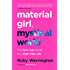 Material Girl, Mystical World: The Now Age Guide to a High-Vibe Life