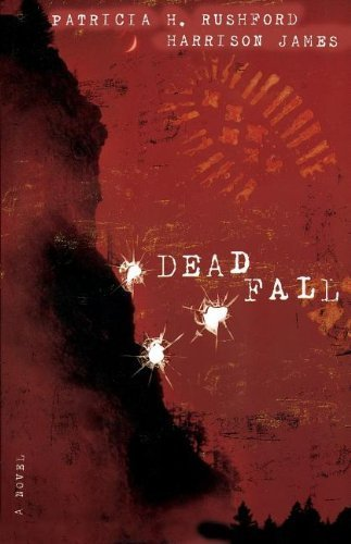 Deadfall (The McAllister Files) by Patricia H. Rushford (2004-08-08) ()