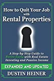 img - for How to Quit Your Job with Rental Properties: Expanded and Updated, A Step-by-Step Guide to Retire Early with Real Estate Investing and Passive Income book / textbook / text book