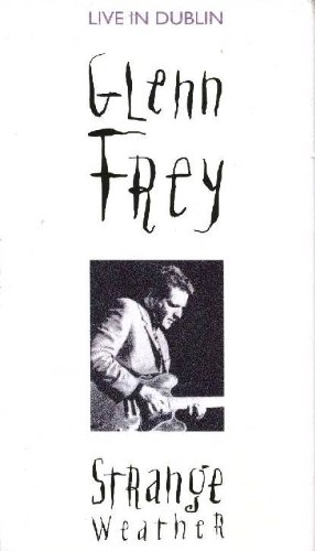 Huey Lewis & The News - Strange Weather Glenn Frey Live In Dublin [vhs] - Zortam Music