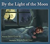 By the Light of the Moon, Leon Goss, 1933156058