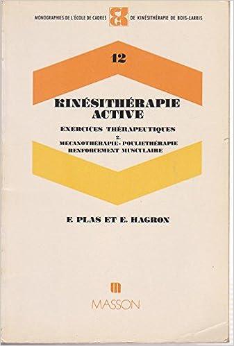 Livres gratuits Kinésithérapie active: Exercices thérapeutiques pdf epub