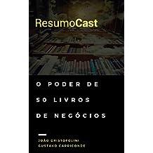 ResumoCast: O poder de 50 livros de negócios (Portuguese Edition)