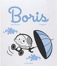 Boris, l'intégrale par Rémy Simard