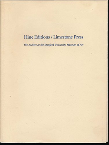 Hine Editions / Limestone Press: The Archive at the Stanford University Museum of Art