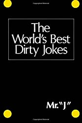 The World's Best Dirty Jokes